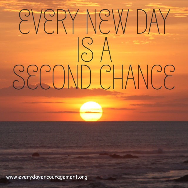 Everyday Is A Brand New Day Quotes: Everyday Encouragement