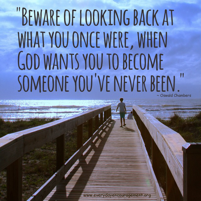 Beware of looking back